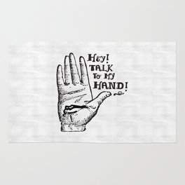Talk to my hand Rug
