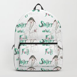 Sh!&%er Was Full! Watercolor Illustration Backpack