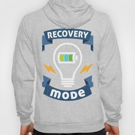 Get Well Soon Gift design Recovery Mode is On Post Surgery print Hoody