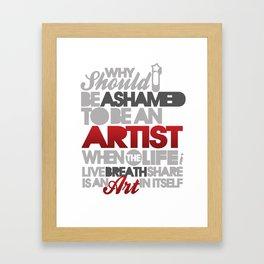 I Am Artist Framed Art Print