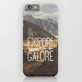 EXPLORE GALORE iPhone Case