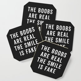 The Boobs Are Real Funny Quote Coaster