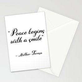 Peace begins with a smile - Mother Teresa Stationery Cards