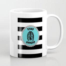 Stay Hungry - Black Stripes  Coffee Mug