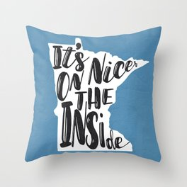Minnesota Nice Throw Pillow