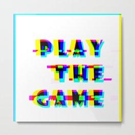 play the game Metal Print