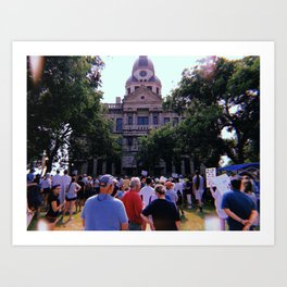 Protest in front of the Denton Courthouse Art Print