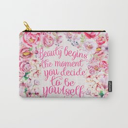 be yourself.  Carry-All Pouch