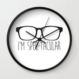 I'm Spec-tacular Wall Clock