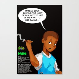 "Planet Smokas presents Daze of Our Livez - Ralph ""What We Do"" Profile Page 5/10 Canvas Print"