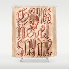 Goonies Never Say Die Shower Curtain