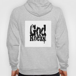God Rocks in distressed times! (on white version)  Hoody