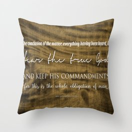 Whole Obligation of Man | Ecclesiastes 12:13 Throw Pillow