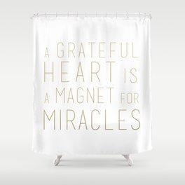 GRATEFUL HEART Shower Curtain