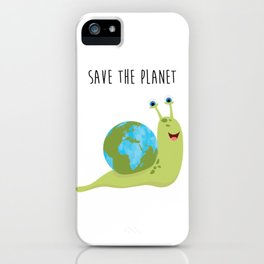Save the Planet - It's on your shoulder iPhone Case