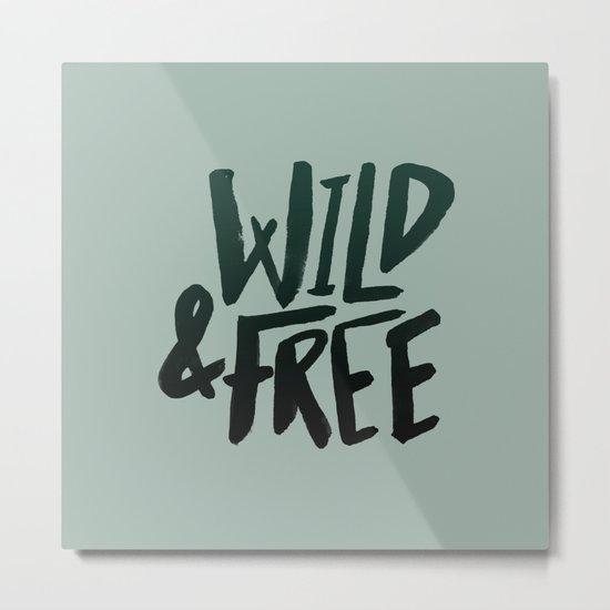 Wild & Free x Olive Green Metal Print