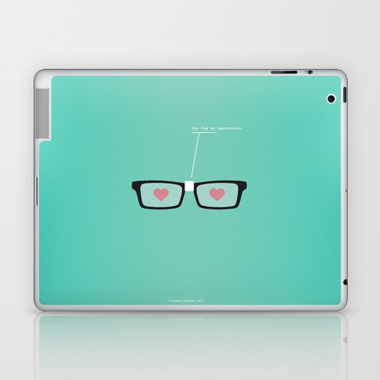 You Fog My Spectacles Laptop & iPad Skin