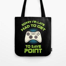 GAMING: Sorry I'm Late Tote Bag