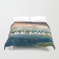 not all those who wander are lost Duvet Covers featuring Not All Those Who Wander Are Lost by Crafty Lemon
