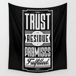 Lab No. 4 Trust Residue Of Promises Fulfilled Inspirational Quotes Wall Tapestry