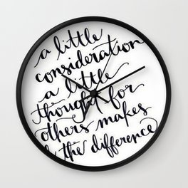 A Little Thought Makes All The Difference Wall Clock