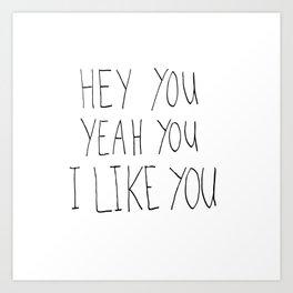Hey you Art Print