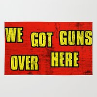 borderlands Area & Throw Rugs featuring WE GOT GUNS OVER HERE by Resistance