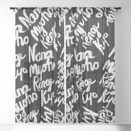 Nam Myoho Renge Kyo - Light on Dark Sheer Curtain