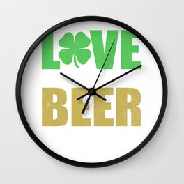 Love In Our Hearts Beer In Our Bellies Wall Clock