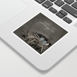 New Beginings~ nest Sticker