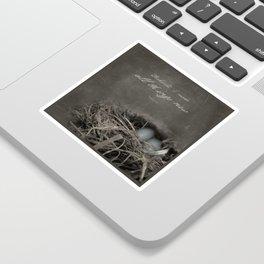 New Beginings~ nest Sticker