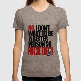 Get off my back - 1a T-shirt