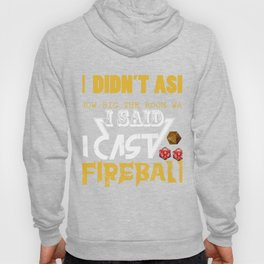 Cast Fireball Role Playing Games Gift for Tabletop Gamer  Graphic Hoody