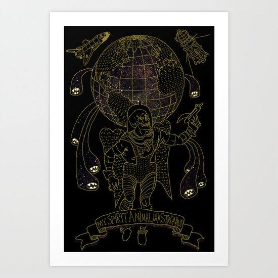 My Spirit Animal is an Astronaut Art Print