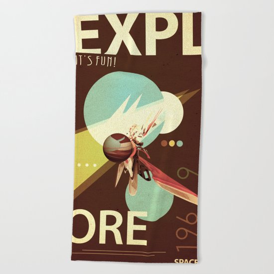 Vintage Space Poster Series I - Explore Space - It's Fun! Beach Towel