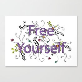 Free Yourself Canvas Print