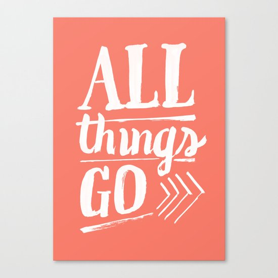 All things go Canvas Print