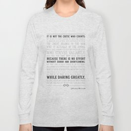 Man in the Arena Teddy Roosevelt Quote Long Sleeve T-shirt