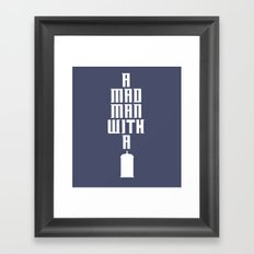 Tardis, Doctor Who - A Mad Man With a Box Framed Art Print