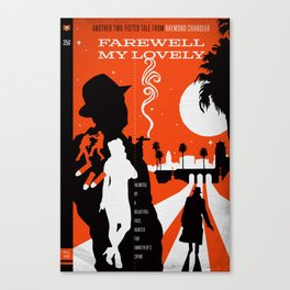 Hardboiled :: Farewell My Lovely :: Raymond Chandler Canvas Print