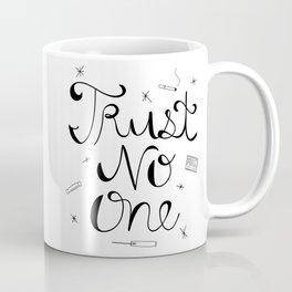 Trust No One Coffee Mug