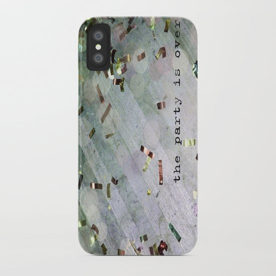 The Party Is Over iPhone Case