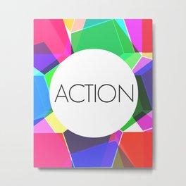 Take Action Metal Print