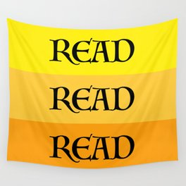 READ READ READ {YELLOW} Wall Tapestry