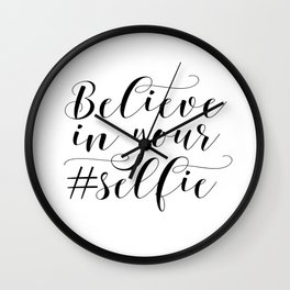 PRINTABLE Art,Believe In Your Self,Bathroom Decor,Bathroom Sign,Nursery Decor,Inspirational Quote Wall Clock