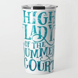 High Lady Summer Court ACOTAR Travel Mug