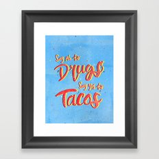 Say Yes to Tacos Framed Art Print