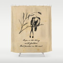 Emily Dickinson - Hope is the Thing with Feathers Shower Curtain