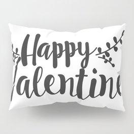Hand Lettering Happy Valentines Pillow Sham