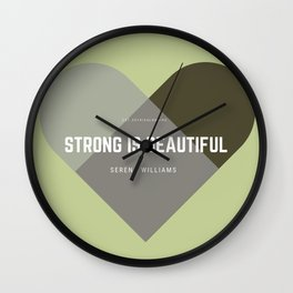 Strong Is Beautiful - Serena Williams Wall Clock